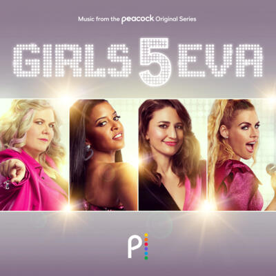 Cover art for Girls5eva (Music From The Peacock Original Series)