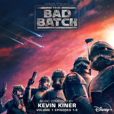 Cover art for Star Wars: The Bad Batch - Vol. 1 (Episodes 1-8) (Original Soundtrack)