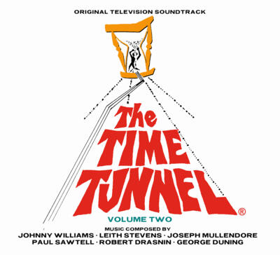 Cover art for The Time Tunnel: Volume 2 (Original Television Soundtrack)