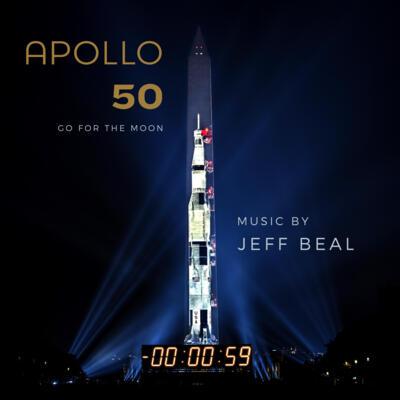 Cover art for Apollo 50: Go For the Moon (Original Event Soundtrack)