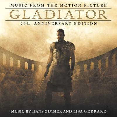 Cover art for Gladiator: 20th Anniversary Edition (Music from the Motion Picture)