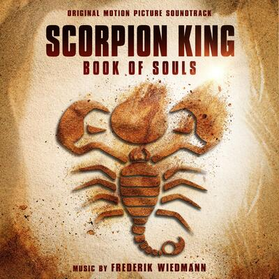 Cover art for The Scorpion King: Book of Souls (Original Motion Picture Soundtrack)