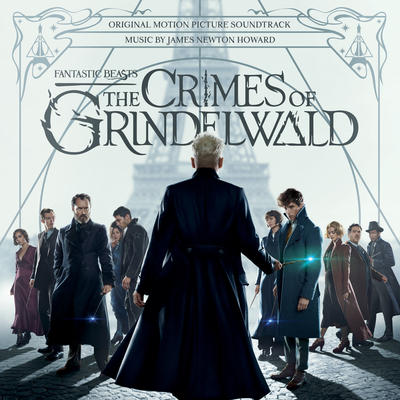 Cover art for Fantastic Beasts: The Crimes of Grindelwald (Original Motion Picture Soundtrack)