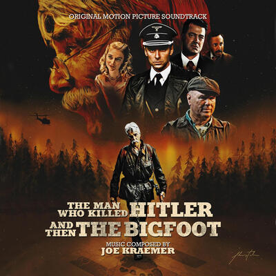 Cover art for The Man Who Killed Hitler and Then The Bigfoot (Original Motion Picture Soundtrack)