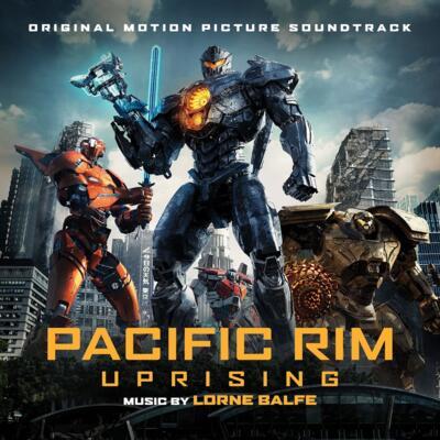 Cover art for Pacific Rim Uprising (Original Motion Picture Soundtrack)