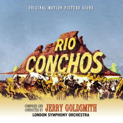 Cover art for Rio Conchos / The Artist Who Did Not Want To Paint (Original Motion Picture Score)