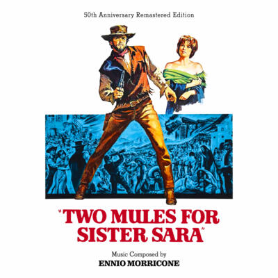 "Cover art for ""Two Mules for Sister Sara"" (50th Anniversary Remastered Edition)"