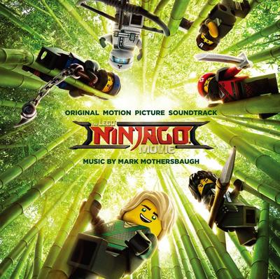 Cover art for レゴ® ニンジャゴー ザ・ムービー The LEGO Ninjago Movie (Original Motion Picture Soundtrack)