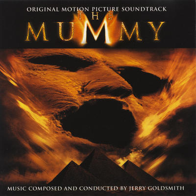 Cover art for The Mummy (Original Motion Picture Soundtrack)