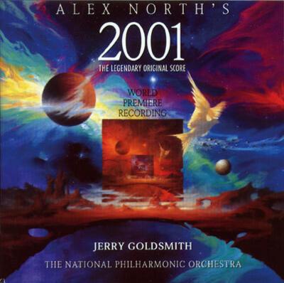 Cover art for Alex North's 2001 (The Legendary Original Score)
