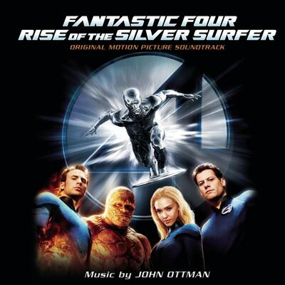 Cover art for Fantastic Four: Rise of the Silver Surfer (Original Motion Picture Soundtrack)