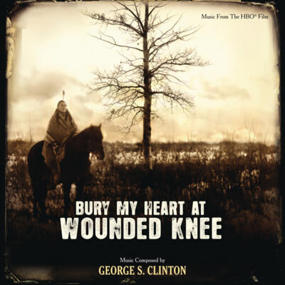 Cover art for Bury My Heart At Wounded Knee (Music From the HBO Film)
