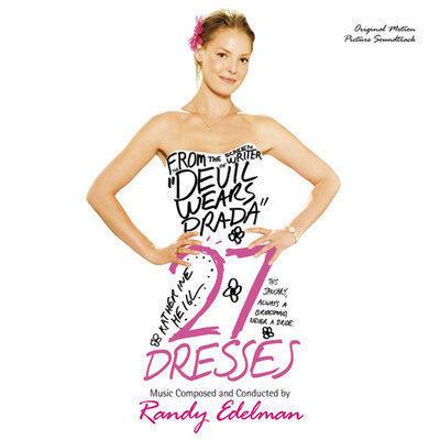 Cover art for 27 Dresses (Original Motion Picture Soundtrack)
