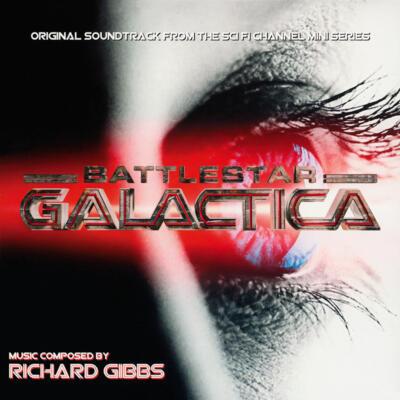 Cover art for Battlestar Galactica (Original Soundtrack From The Sci Fi Channel Mini Series)