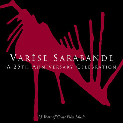 Cover art for Varèse Sarabande - A 25th Anniversary Celebration
