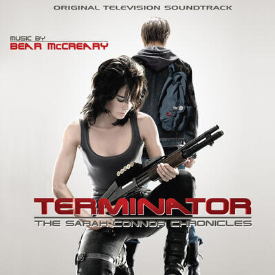 Cover art for Terminator: The Sarah Connor Chronicles (Original Television Soundtrack)