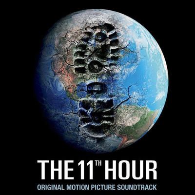 Cover art for 11th Hour (Original Motion Picture Soundtrack)