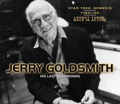 Cover art for Jerry Goldsmith: His Last Recordings