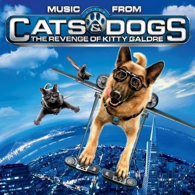 Cover art for Music from Cats & Dogs: The Revenge of Kitty Galore