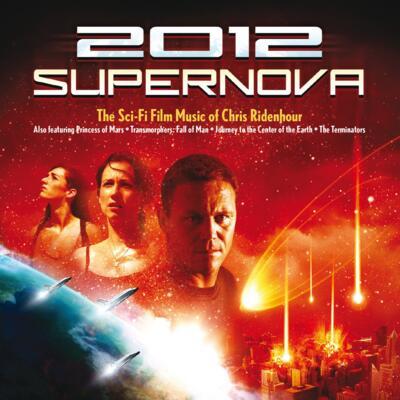 Cover art for 2012: The SciFi Film Music of Chris Ridenhour