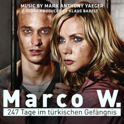 Cover art for Marco W. – 247 Tage im türkischen Gefängnis