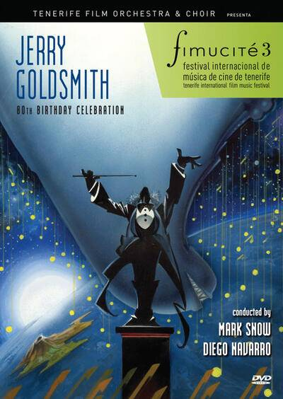 Cover art for Jerry Goldsmith 80th Birthday Tribute Concert - Fimucité 3