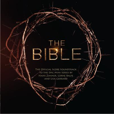 Cover art for The Bible (The Official Score Soundtrack to the Epic Mini Series)