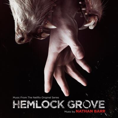 Cover art for Hemlock Grove (Original Television Soundtrack)