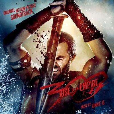 Cover art for 300: Rise of an Empire (Original Motion Picture Soundtrack)