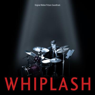 Cover art for Whiplash (Original Motion Picture Soundtrack)