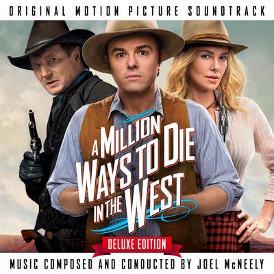 Cover art for A Million Ways to Die in the West (Original Motion Picture Soundtrack) (The Deluxe Edition)