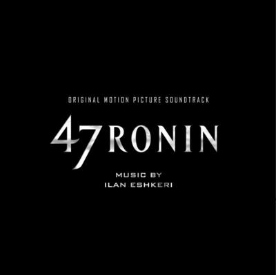 Cover art for 47 Ronin (Original Motion Picture Soundtrack)