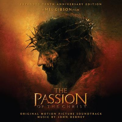 Cover art for Passion of the Christ (Expanded Tenth Anniversary Edition)