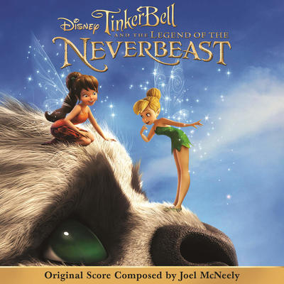 Cover art for Tinker Bell and the Legend of the NeverBeast (Original Score)