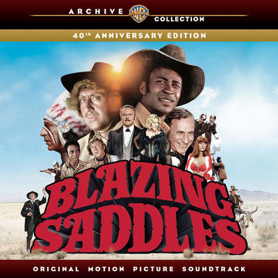 Cover art for Blazing Saddles (40th Anniversary Edition)