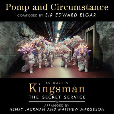 Cover art for Kingsman: The Secret Service (Pomp and Circumstance)
