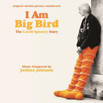 Cover art for I Am Big Bird: The Caroll Spinney Story