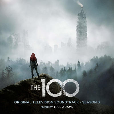 Cover art for The 100: Season 3 (Original Television Soundtrack)