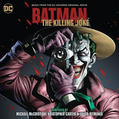 Cover art for Batman: The Killing Joke - Music From The DC Universe Original Movie