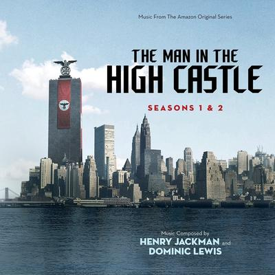 Cover art for The Man in the High Castle: Season 1 & 2 (Music From The Amazon Original Series)