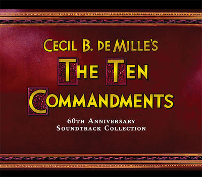 Cover art for Cecil B. DeMille's The Ten Commandments (60th Anniversary Soundtrack Collection)