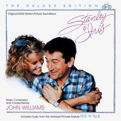 Cover art for Stanley & Iris: The Deluxe Edition (Original Motion Picture Soundtrack)