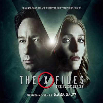 Cover art for The X-Files: The Event Series (Original Soundtrack From The Fox Television Series)