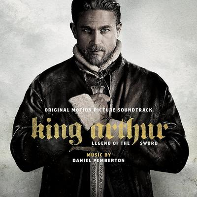 Cover art for King Arthur: Legend of the Sword (Original Motion Picture Soundtrack)