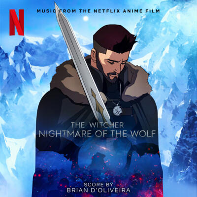 Cover art for The Witcher: Nightmare of the Wolf (Music from the Netflix Anime Film)