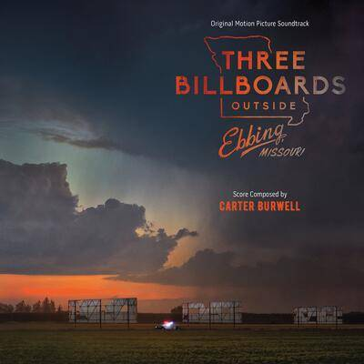 Cover art for Three Billboards Outside Ebbing, Missouri (Original Motion Picture Soundtrack)