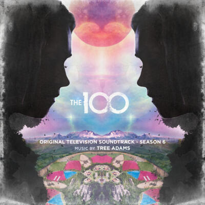 Cover art for The 100: Season 6 (Original Television Soundtrack)