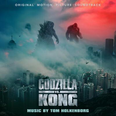 Cover art for Godzilla vs. Kong (Original Motion Picture Soundtrack)