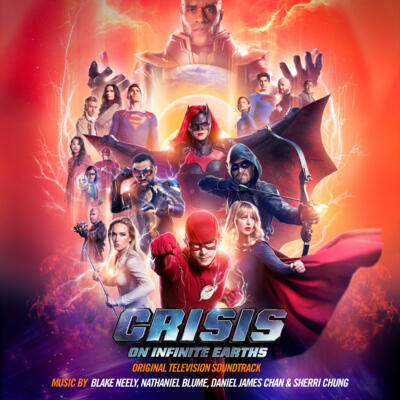Cover art for Crisis on Infinite Earths (Original Television Soundtrack)