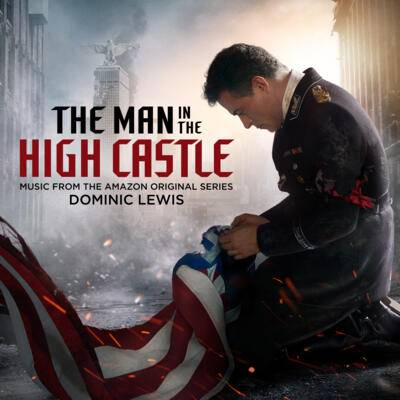 Cover art for The Man in the High Castle: Season 4 (Music from the Amazon Original Series)